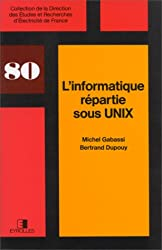 L'Informatique répartie sous Unix