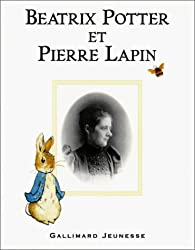 Beatrix Potter: Beatrix Potter ET Pierre Lapin