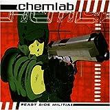 Songtexte von Chemlab - East Side Militia