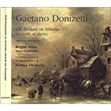 Donizzeti: Gli Esiliati in Siberia (Gesamtaufnahme) (ital.) (Live Montpellier 12.06.1999)