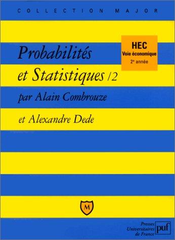 Probabilits et statistiques, 2 - HEC voie conomique, 2me anne