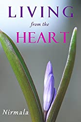 Living from the Heart (English Edition)