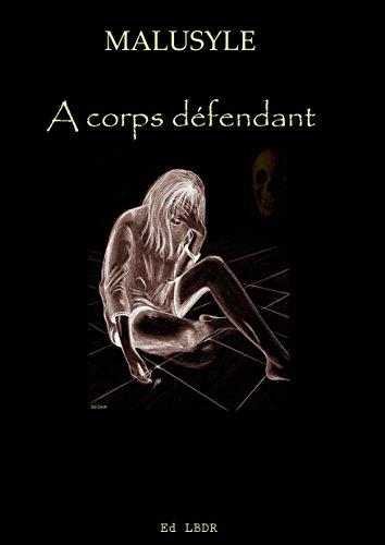 Couverture du livre A corps défendant