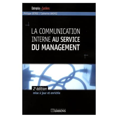 La Communication interne au service du management