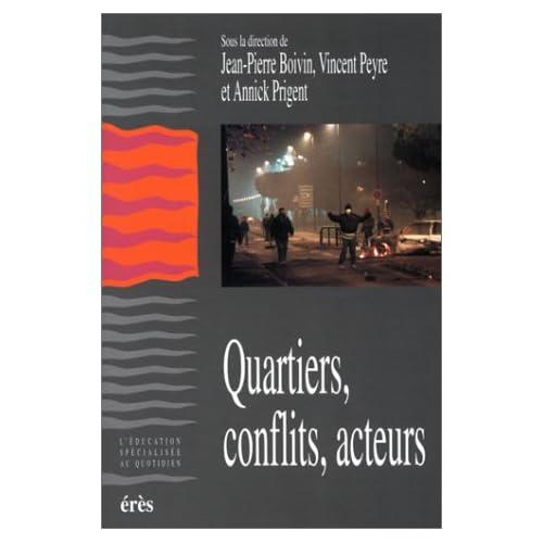 Quartiers, conflits, acteurs