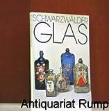 Schwarzwälder Glas. Bestandskatalog des Franziskaner-Museums Villingen Abt. Schwarzwaldsammlungen.