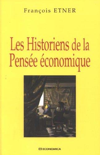 Les historiens de la pensée économique