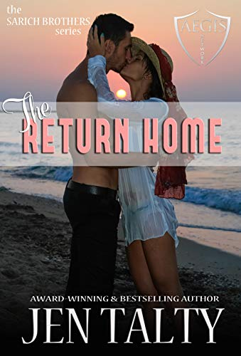 The Return Home: The Aegis Network (the SARICH BROTHERS series Book 4) (English Edition)
