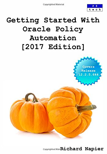 Getting Started with Oracle Policy Automation [2017 Edition]