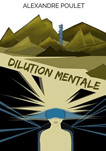 Couverture du livre Dilution Mentale
