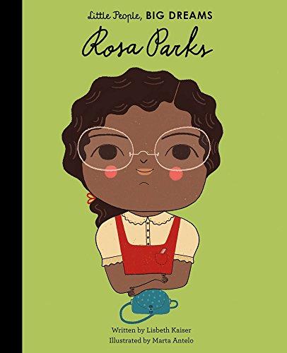 Rosa Parks (Little People, Big Dreams) (English Edition) (Der Lincoln-reader)