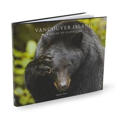 Portada del libro [(Vancouver Island: Barkley to Clayoquot)] [ By (author) Matthew Maran, Edited by Alex Newman, Edited by Josie Osborne, Edited by Steven Swaby ] [March, 2011]