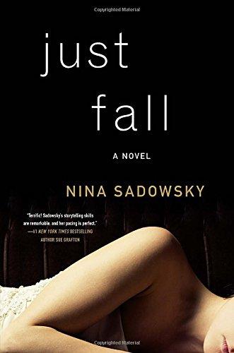 Just Fall: A Novel