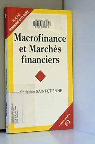 Macrofinance et marchés financiers