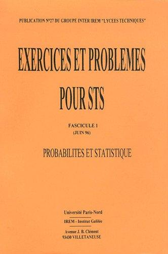 Exercices et problèmes de statistiques et probabilités pour BTS : Fascicule 1