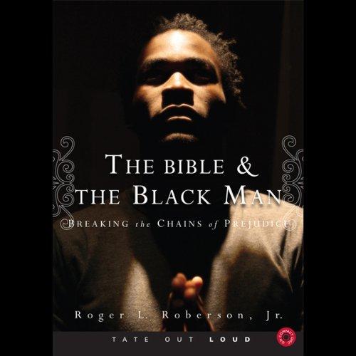 The Bible & the Black Man  Audiolibri