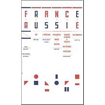 France - Russie : Edition bilingue