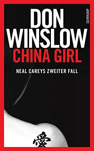China Girl: Neal Careys zweiter Fall (Neal-Carey-Serie) - China Girl