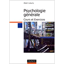 Manuel de psychologie générale : Cours et exercices, nouvelle édition