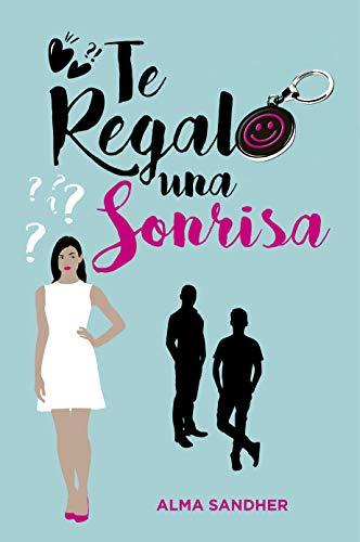 Te regalo una sonrisa eBook: Alma Sandher: Amazon.es: Tienda Kindle