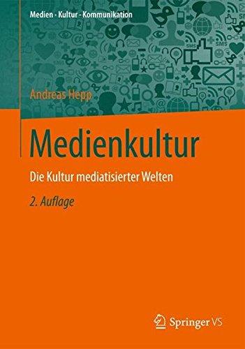 Medienkultur (Medien  Kultur  Kommunikation)