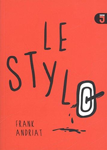 Le stylo par Frank Andriat