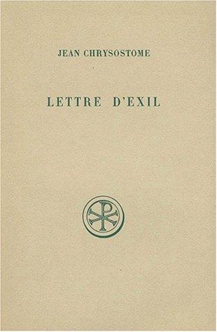 Lettre d'exil par Jean Chrysostome