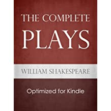 The Complete Plays of Shakespeare (English Edition)