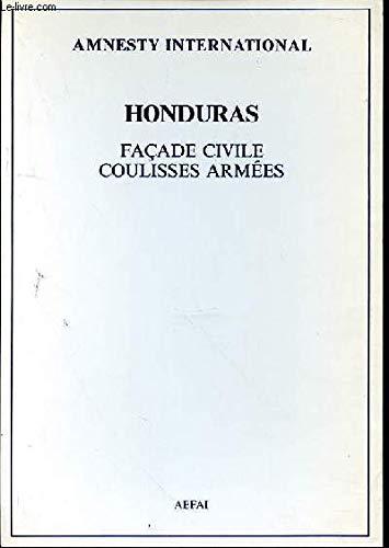Honduras : Façade civile, coulisses armées par Amnesty international