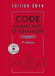 Code monétaire et financier 2014 commenté avec cédérom - 4e éd.