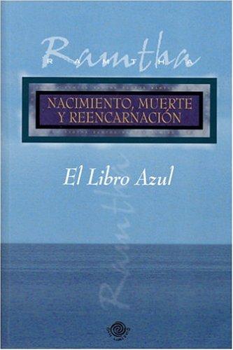 El libro azul nacimiento, muerte yreencarnacion