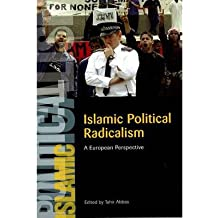 [(Islamic Political Radicalism: A European Perspective)] [Author: Tahir Abbas] published on (September, 2007)