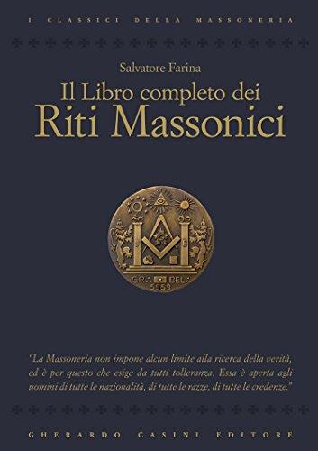 Il libro completo dei riti massonici (I classici della massoneria ...