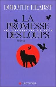 """Afficher """"Les Chroniques du loup n° 1 La promesse des loups"""""""