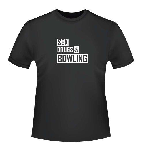 Sex Drugs and Bowling, Herren T-Shirt - Fairtrade, Größe XL, schwarz