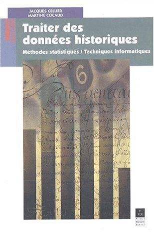 Traiter des Données Historiques : Méthodes Statistiques / Techniques Informatiques