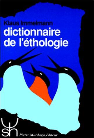 Dictionnaire de l'éthologie par Immelmann
