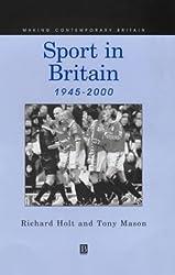 Sport In Britian (Making Contemporary Britain)