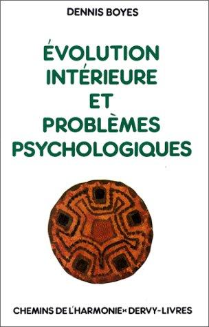 Evolution intérieure et problèmes psychologiques