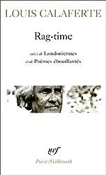 Rag-time / Londoniennes /Poèmes ébouillantés