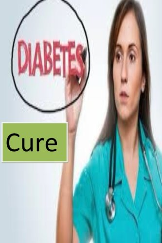 Diabetes Cure: The cure of diabetes is as simple as you can imagine
