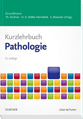 Kurzlehrbuch Pathologie (Kurzlehrbücher)