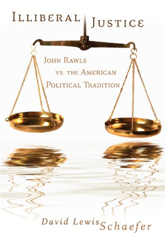 illiberal-justice-john-rawls-vs-the-american-political-tradition