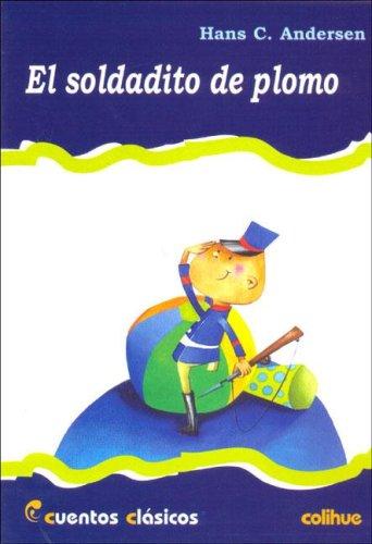 El Soldadito de Plomo por Hans Christian Andersen
