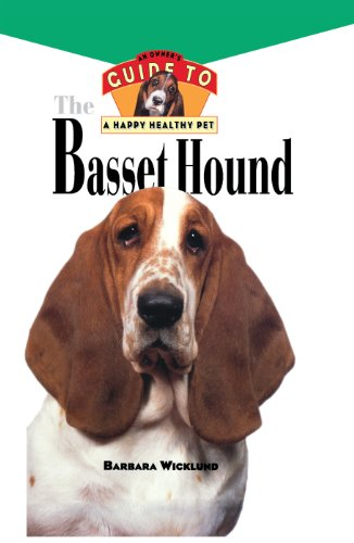 Basset Hound: An Owner's Guide to a Happy Healthy Pet (Your Happy Healthy Pet Book 29) (English Edition) -