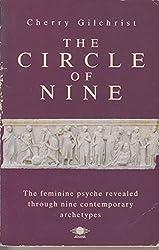 The Circle of Nine: A New Mythology of the Feminine: Understanding the Feminine Psyche (Arkana S.)