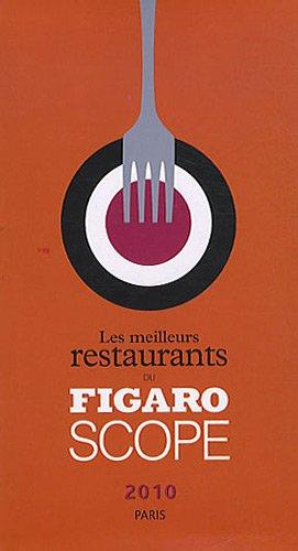 Les meilleurs restaurants du Figaro Scope 2010 Paris