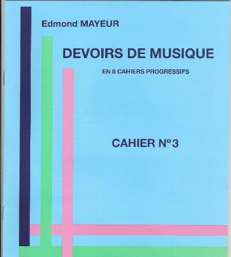 Devoirs de Musique Cahier N° 3