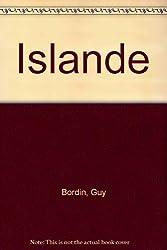ISLANDE. Le guide de l'île aux volcans avec îles Féroé et Groënland, 3ème édition