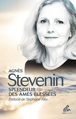 Splendeur des âmes blessées par Agnès Stevenin